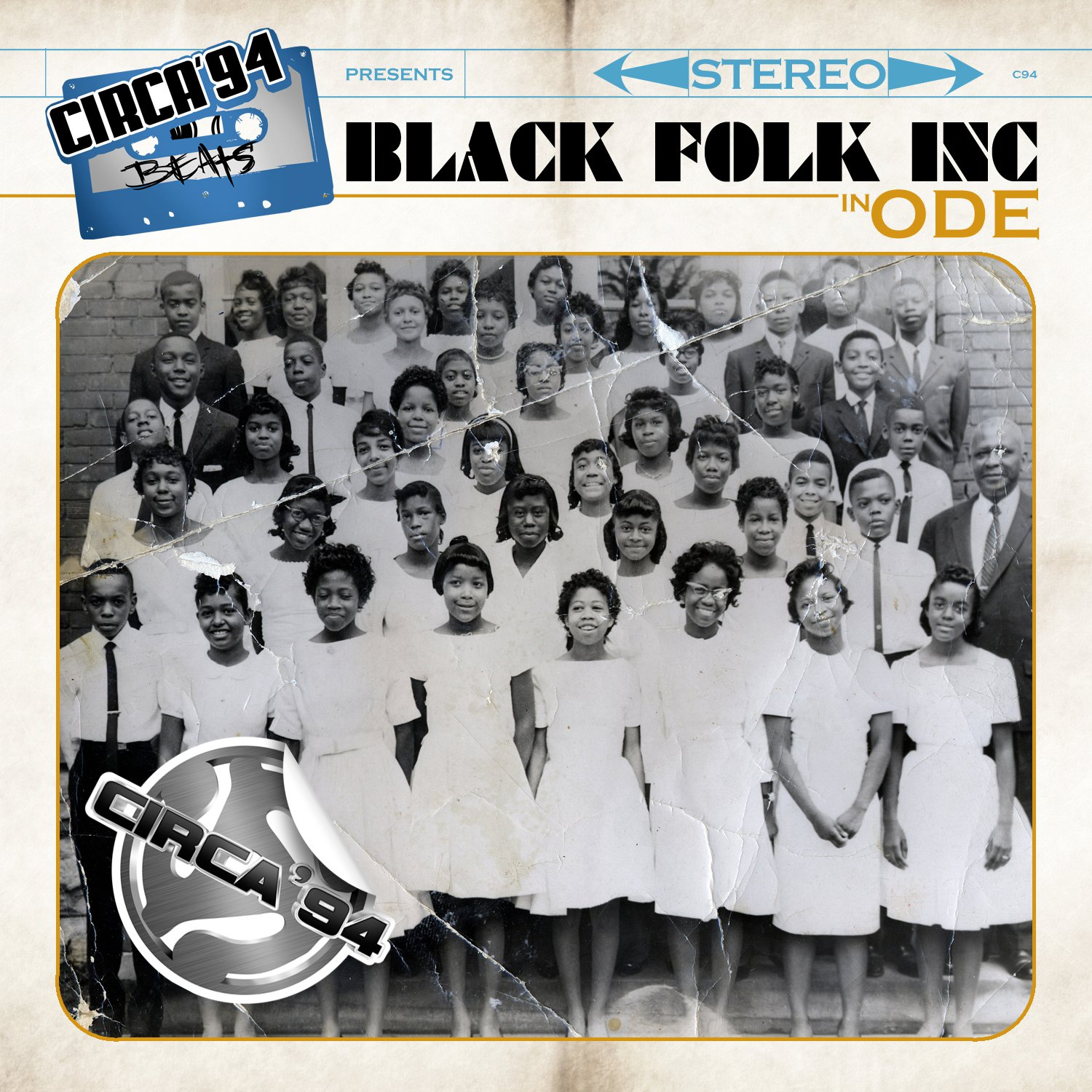 Circa 94 Beats presents Black Folk Inc. in ODE